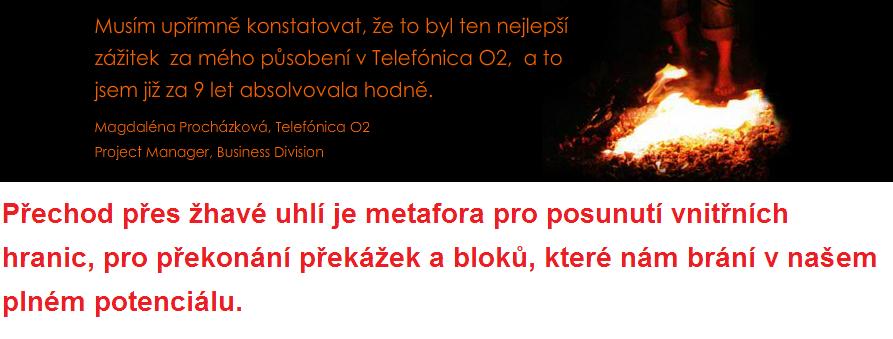 Chůze po žhavém uhlí zkušenosti s firewalker.cz